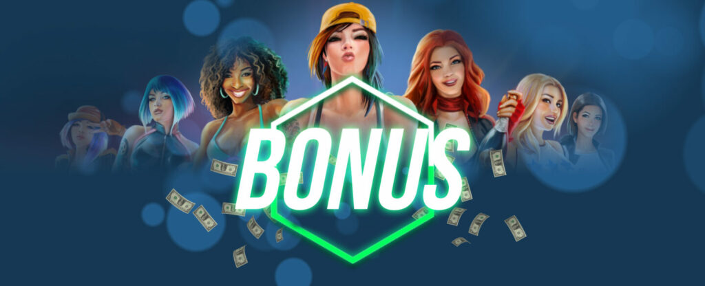 Plenty of Bonuses are Available for You!